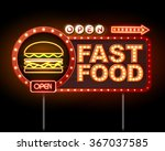 fast food neon sign  | Shutterstock .eps vector #367037585