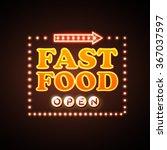 fast food neon sign    Shutterstock .eps vector #367037597