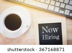 concept now hiring message on... | Shutterstock . vector #367168871