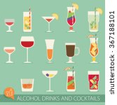 alcohol drinks and cocktails...   Shutterstock .eps vector #367188101