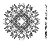 beautiful vector mandala. black ... | Shutterstock .eps vector #367319369
