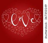 hand drawn romantic typography...   Shutterstock .eps vector #367353149