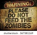 zombie warning sign | Shutterstock . vector #367381169