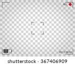 camera viewfinder. vector... | Shutterstock .eps vector #367406909