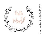 hand drawn vector wreath ... | Shutterstock .eps vector #367419095