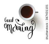 "hand drawn lettering ""good... | Shutterstock .eps vector #367431101"