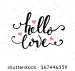 hand sketched hello love text...   Shutterstock .eps vector #367446359