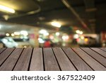 blurred image wood table and... | Shutterstock . vector #367522409