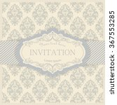 vintage invitation or wedding... | Shutterstock .eps vector #367553285