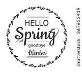 hello spring goodbye winter... | Shutterstock .eps vector #367623419