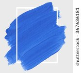 original grunge brush paint... | Shutterstock .eps vector #367636181