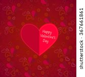 valentine's day card with red... | Shutterstock .eps vector #367661861