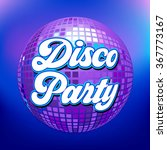 disco party background for... | Shutterstock .eps vector #367773167