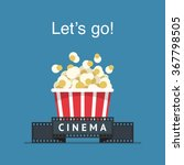 let's go to the cinema  popcorn ... | Shutterstock .eps vector #367798505