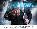 information security concept.... | Shutterstock . vector #367839515
