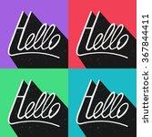 hello. hand drawn lettering... | Shutterstock .eps vector #367844411