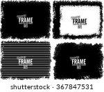 grunge frame texture set  ... | Shutterstock .eps vector #367847531