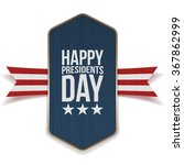 happy presidents day banner... | Shutterstock .eps vector #367862999