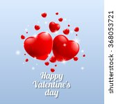 red hearts valentines day card... | Shutterstock .eps vector #368053721
