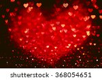 red heart bokeh background.... | Shutterstock . vector #368054651