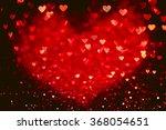 red heart bokeh background.... | Shutterstock . vector #368054651
