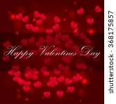 happy valentine s day abstract... | Shutterstock .eps vector #368175857