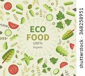ecological food. vector... | Shutterstock .eps vector #368258951