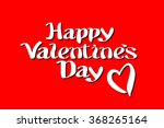happy valentines day... | Shutterstock .eps vector #368265164