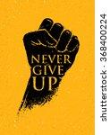 Never Give Up Motivation Poster ...