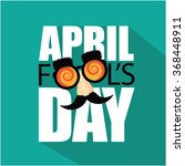 april fools day flat design... | Shutterstock .eps vector #368448911