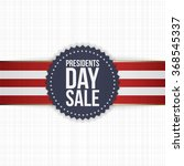 presidents day sale blue label...   Shutterstock .eps vector #368545337
