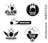 bowling vector labels  emblems... | Shutterstock .eps vector #368547521