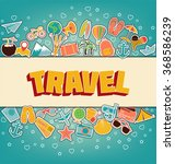 travel   doodle elements. thin ... | Shutterstock .eps vector #368586239