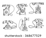 retro telephones sketches with... | Shutterstock .eps vector #368677529