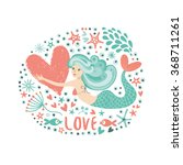cute card with mermaid in love.  | Shutterstock .eps vector #368711261