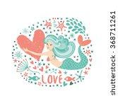 cute card with mermaid in love.    Shutterstock .eps vector #368711261