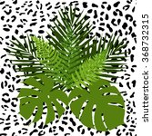 tropical leaves and animal skin ... | Shutterstock .eps vector #368732315