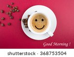 good morning coffee cup... | Shutterstock . vector #368753504