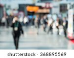 out of focus shot of people... | Shutterstock . vector #368895569