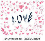 red hearts for valentines...   Shutterstock . vector #368905805
