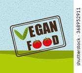 vegan food design  | Shutterstock .eps vector #368952911