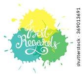 best regards hand drawn vector... | Shutterstock .eps vector #369013691
