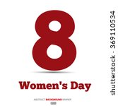 8 march  international women's...   Shutterstock .eps vector #369110534