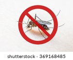 Stop  Prohibit Sign On Mosquit...
