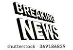breaking news 3d text  on white | Shutterstock . vector #369186839
