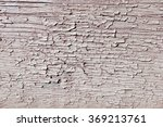 cracked painted wooden board | Shutterstock . vector #369213761
