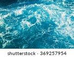 abstract ocean water texture   Shutterstock . vector #369257954