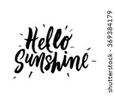 hello sunshine.  inspirational... | Shutterstock .eps vector #369384179