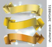 set of golden vector ribbons... | Shutterstock .eps vector #369548831