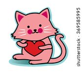 valentine cat pink with red... | Shutterstock .eps vector #369585995